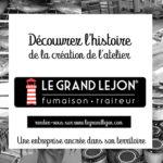 La création de l'atelier Le Grand Léjon